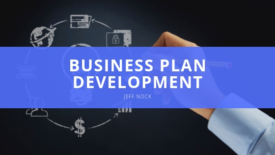 Jeff Nock - Business Plan Development