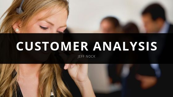 Jeff Nock - Customer Analysis